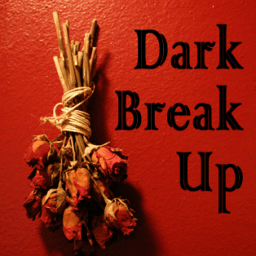 Dark Arts Break Up