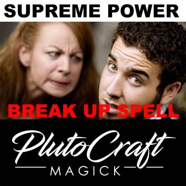 Break Up Spell SUPREME